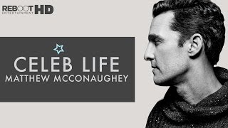 Celeb Life : Matthew McConaughey(An up-close look at everyone's favourite Hollywood Texan- star of Interstellar and True Detective- Matthew McConaughey., 2015-01-05T09:51:25.000Z)