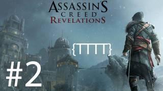 Assassins Creed Revelations - Walkthrough Gameplay - Part 2 [HD] (X360/PS3)