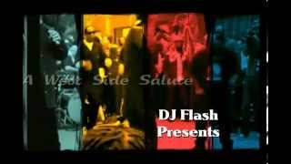 "DJ Flash ""Presents"" Westside Anthem TQ (West Coast Tribute)"