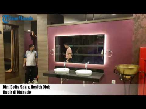 Kini Delta Spa & Health Club Hadir di Manado