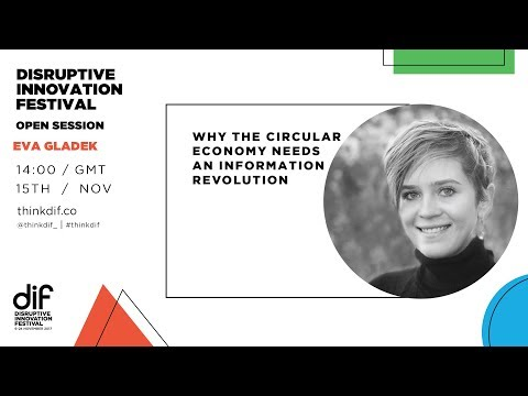 Why the Circular Economy Needs an Information Revolution (DIF 2017)