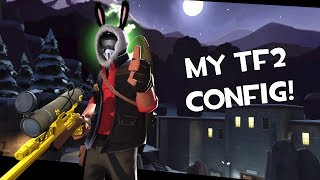 TF2: My Config For You Guys. (My Christmas Gift For You.)