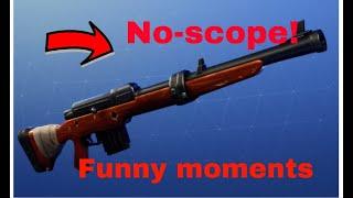 Fortnite Funny fails and No-scopes!
