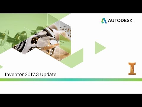 Autodesk Virtual Academy: What's New in Inventor 2017.3 (R3)