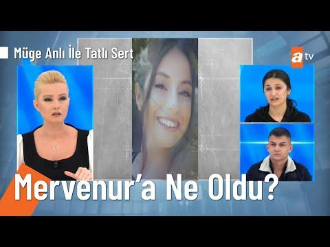 20 yaşındaki Mervenur Polat'ın şüpheli kaybı - @Müge Anlı ile Tatlı Sert  26 Şubat 2021