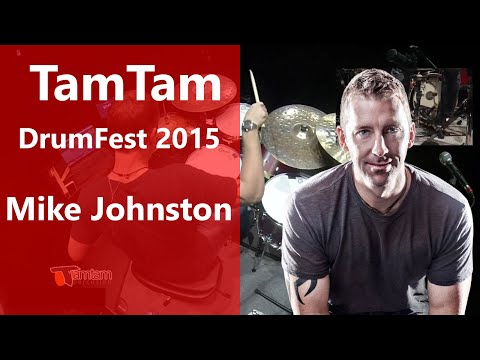 Mike Johnston - TamTam DrumFest Sevilla 2015 - Gretsch Drums, & Meinl Cymbals