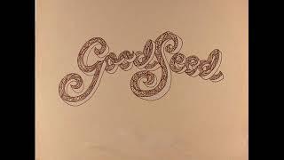 Good Seed (1973) (Full Album)