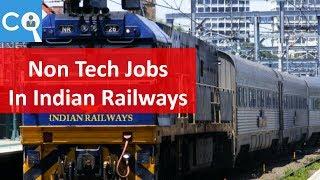 Job Opportunities in Indian Railways | Non Technical 2017 Video