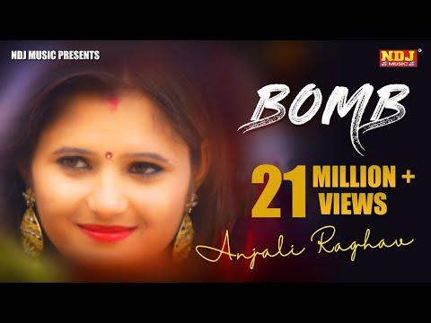 BomB # Anjali Raghav # Raju Punjabi #...