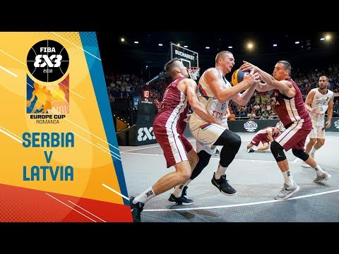 Serbia v Latvia - Full Game - FIBA 3x3 Europe Cup 2018