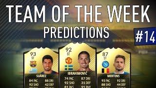 FIFA 17 TOTW 14 Predictions | SUAREZ | IBRA | MERTENS