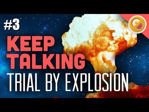 Keep Talking and Nobody Explodes : Trial by Explosion #3 Funny Moments