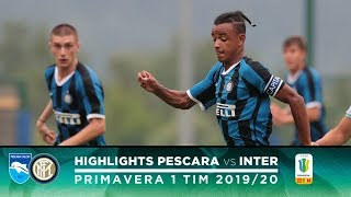 PESCARA 2-3 INTER | PRIMAVERA HIGHLIGHTS | An incredible comeback from 2-0 down!