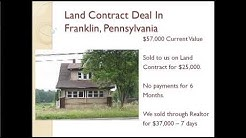 What Works: A Profitable Land Contract Deal Example -- Video 21 - Real Estate Investing