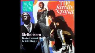The Family Stand - Ghetto Heaven (TD Ext Remix)