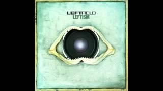 Leftfield-Melt HQ Extended Mix