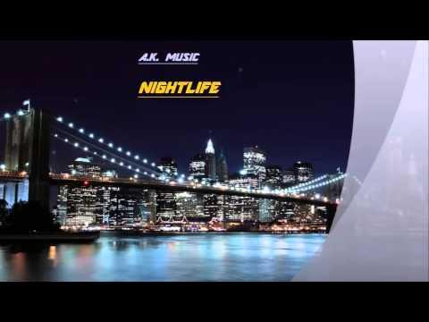 A.K. - Nightlife