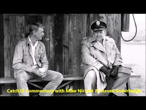 Catch-22  Audio Commentary With Mike Nichols & Steven Soderbergh
