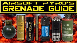 Airsoft Grenade Guide