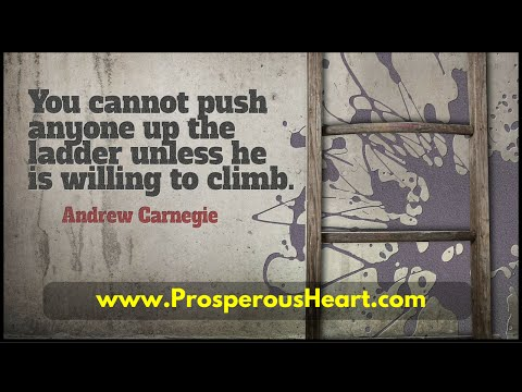 You Must Be Willing To Climb - Andrew Carnegie