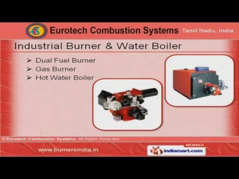 Industrial Burner by Eurotech Combustion Systems, Chennai