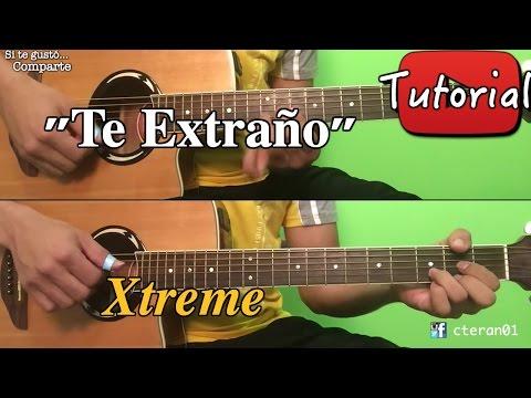 Te Extrano - Xtreme - Bachata Tutorial/Cover Guitarra
