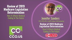 LIVE Review of 2019 Medicare Legislation Determination & How It Affects Medical Coding In The Future