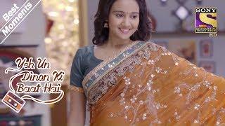 Yeh Un Dinon Ki Baat Hai   Naina Wears Sameer's Grandmother's Sari   Best Moments