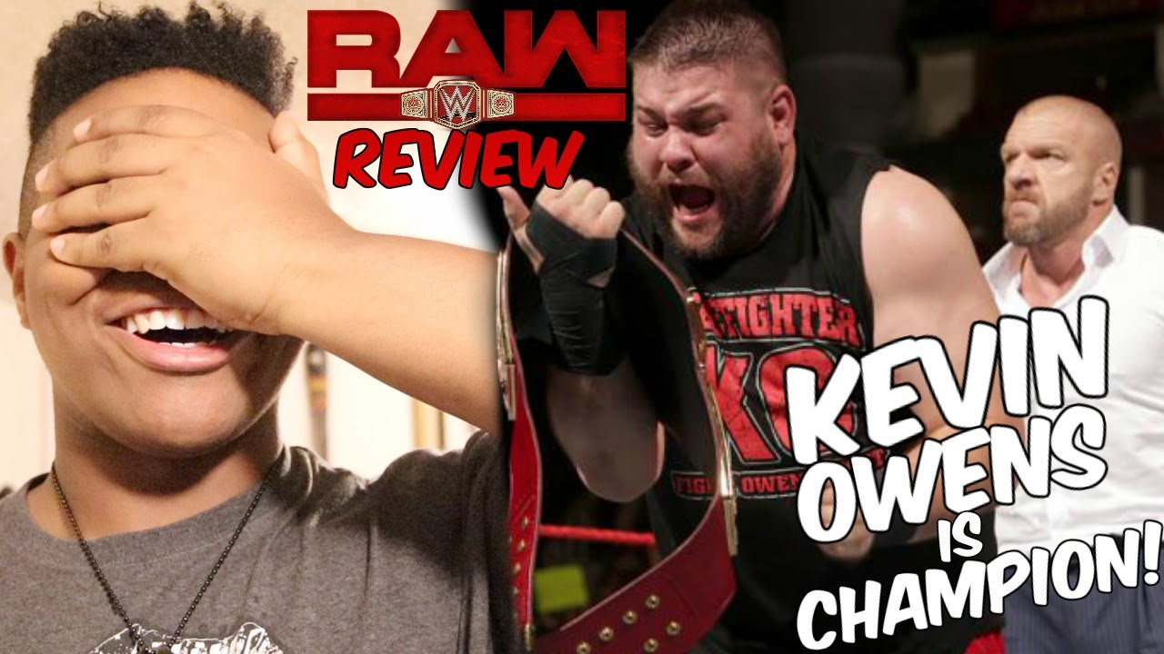 Download WWE RAW REVIEW/REACTIONS 8/29/16!! KEVINS OWENS WIN THE UNIVERSAL CHAMPIONSHIP!! TRIPLE H RETURNS!!