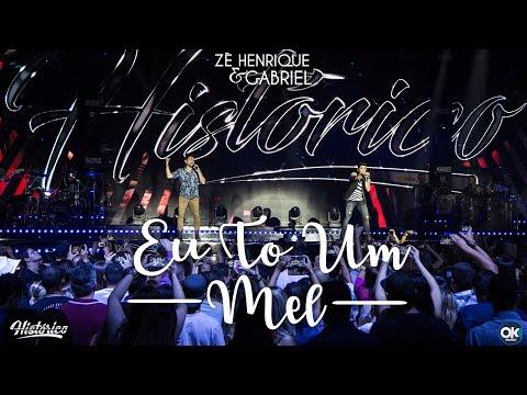 Zé Henrique & Gabriel - Eu To Um Mel - DVD Histórico