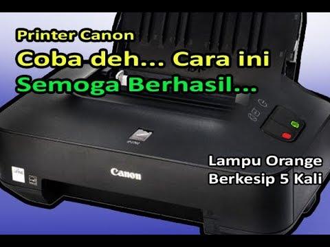 Printer Canon Ip2770 Lampu Orange Kedip 5 Kali The Following Ink Cartridge Cannot Be Recognized Youtube