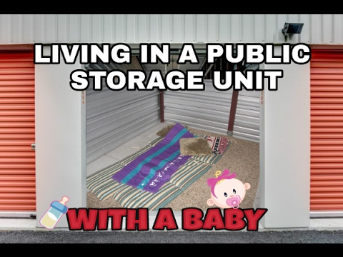 HOMELESS.. LIVING IN A PUBLIC STORAGE UNIT WITH A BABY😤
