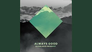 Always Good