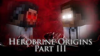 Herobrine Origins Part III (Minecraft Film)