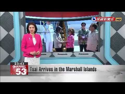 Tsai Arrives in the Marshall Islands