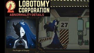 Lobotomy Corp Abnormalities ~ Knight Of Despair