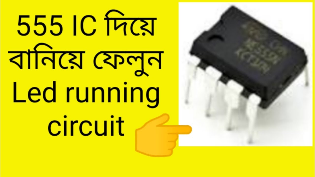 LED running circuit with 555 IC - YouTube