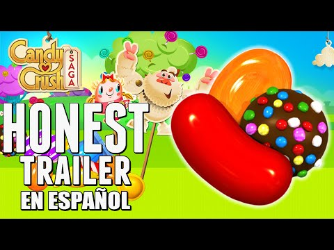 CANDY CRUSH SAGA (Honest Game Trailer en Español)