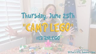 ABDL Summer Camp 2020: 🧩 CAMP LEGO 🧱 Part 1: Directions