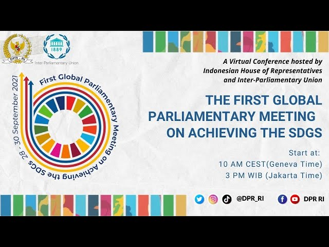 LIVE BROADCAST : THE FIRST GLOBAL PARLIAMENTARY MEETING ON ACHIEVING THE SDGS