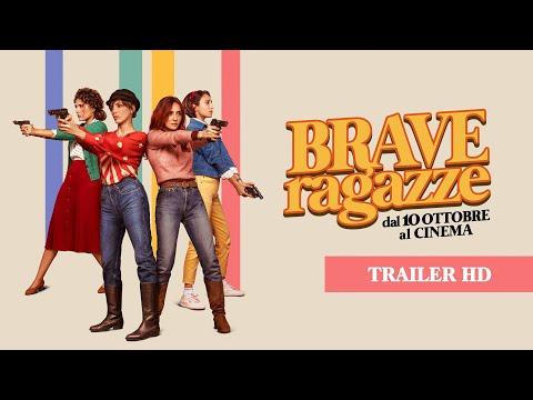 Brave Ragazze (2019) - Trailer Ufficiale 60''