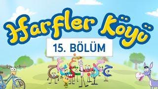 Harfler Köyü - 15.Bölüm