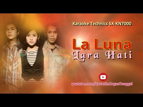 La Luna - Lara Hati   Karaoke Technics SX KN7000