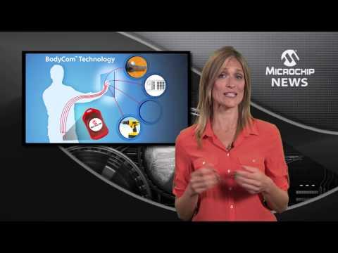 Introducing Microchip's Bodycom™ Technology