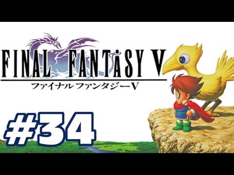 Let's Play: Final Fantasy V - Part 34 - Rule 34