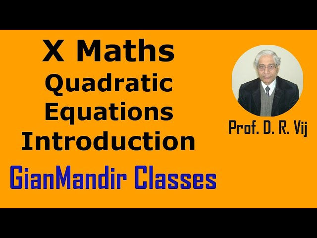 X Maths - Quadratic Equations | Introduction by Preeti Ma'am