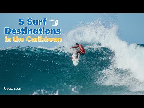 5 Surf Destinations in the Caribbean!