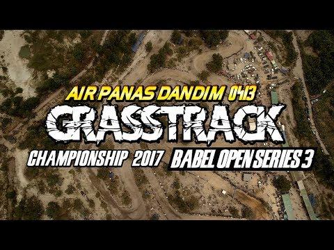 Grasstrack Open IV Autonation Sirkuit Air Panas Nyelanding Bangka Selatan