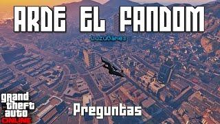 ARDE EL FANDOM - Preguntas en GTA V Online - [LuzuGames]