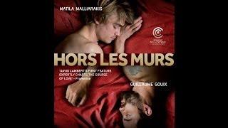 Hors les Murs [trailer]